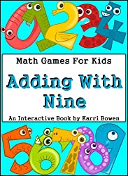Math Games For Kids: Adding With Nine - An Interactive Book (English Edition)