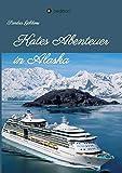 Kates Abenteuer in Alaska von Sandra Goldoni
