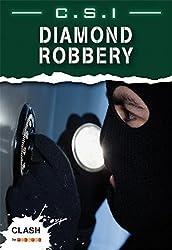 Clash Level 2: C.S.I. Diamond Robbery