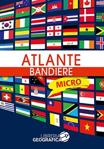 Atlante bandiere. Micro. Ediz. a colori