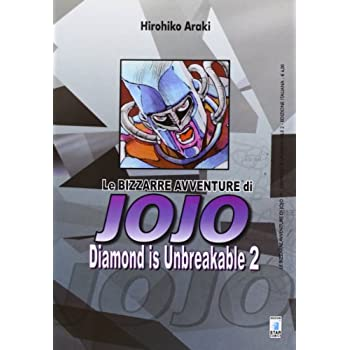 Diamond Is Unbreakable. Le Bizzarre Avventure Di Jojo: 2