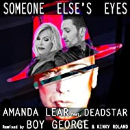 Someone Else's Eyes (Boy George, Kinky Roland Mix)