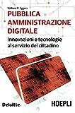 Pubblica amministrazione digitale: Innovazioni e tecnologie al servizio del cittadino