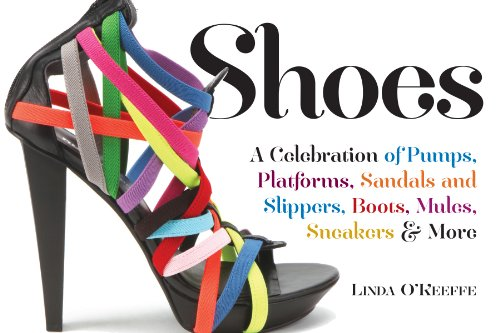 shoes-a-celebration-of-pumps-sandals-slippers-more