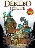 Débilbo le Hoplite (Humour)