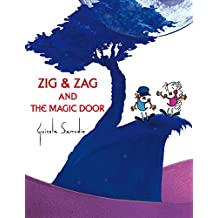 Zig and Zag and the Magic Door: (Illustrated album, ages 4 - 9) (English Edition)