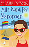 All I Want For Summer (I Want series Book 4)