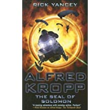 Alfred Kropp: The Seal of Solomon by Rick Yancey (May 27,2008)