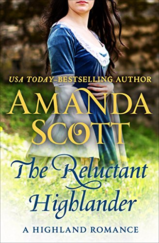 the-reluctant-highlander-a-highland-romance-the-highland-series-book-1-english-edition