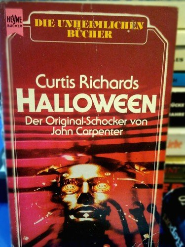 Halloween. Der Original- Schocker von John Carpenter.