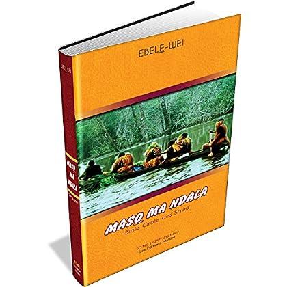MASO MA NDALA: Bible Orale des Sawa
