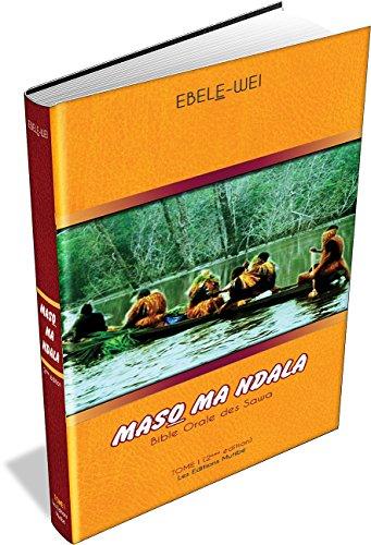 MASO MA NDALA: Bible Orale des Sawa par ETIENNE VALERE EPEE