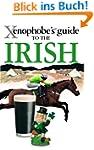 The Xenophobe's Guide to the Irish (X...
