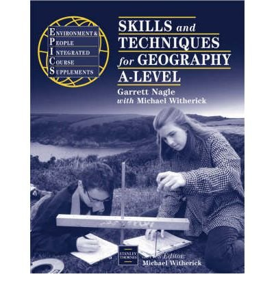 epics-skills-and-techniques-for-geography-a-level-by-garrett-negle