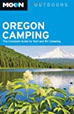 Best Oregons Camping - Moon Oregon Camping: The Complete Guide to Tent Review