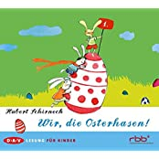 Wir, die Osterhasen! (1 CD)