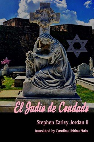 El Judío de Condado por Stephen Earley Jordan II