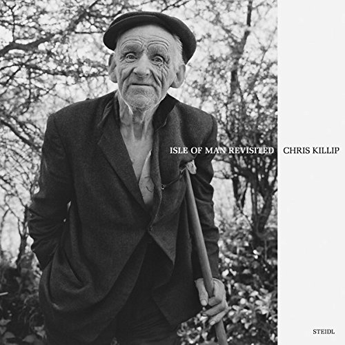 Chris Killip, Isle of Man revisited par Chris Killip