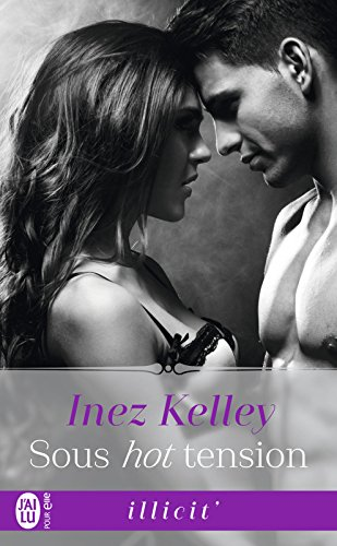 Sous hot tension par [Kelley, Inez]
