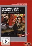 Mein Herz sieht die Welt schwarz. Eine Liebe in Kabul [Alemania] [DVD]