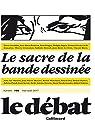 Le Débat : Le sacre de la bande dessinée par Dagen