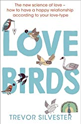 Lovebirds: How to Live with the One You Love