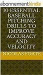 10 Essential Baseball Pitching Drills...