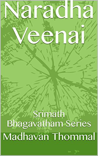 Naradha Veenai: Srimath Bhagavatham Series (SBMP Book 27) (Tamil Edition) por Madhavan Thommal
