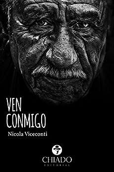 Ven Conmigo (Spanish Edition) di [Nicola Viceconti]