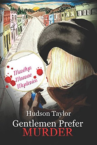 Gentlemen Prefer Murder: Marilyn Monroe Mysteries