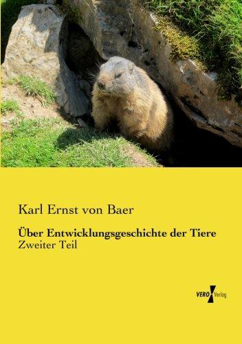 Ueber Entwicklungsgeschichte der Tiere: Zweiter Teil