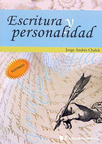 Escritura y personalidad eBook: Jorge Andrés Chaluk, Marcelo ...
