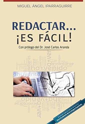 Redactar es fácil por Miguel Angel Iparraguirre