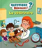 Le vétérinaire / texte de Sylvie Baussier | Baussier, Sylvie (1964-....). Auteur