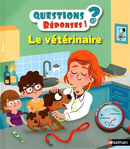 Le vétérinaire - Questions/Réponses - doc dès 5 ans (24) par Sylvie Baussier