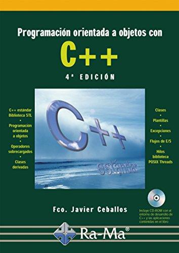 Programación Orientada a Objetos con C++. 4ª edición (Profesional) por Fco. Javier Ceballos Sierra