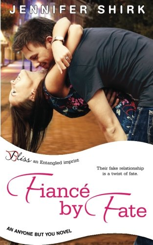Fiance by Fate (an Anyone but You novel)
