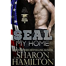 SEAL My Home: A Navy SEAL Romance: Bad Boys of SEAL Team 3 (English Edition)