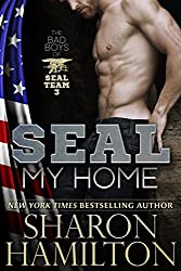 SEAL My Home: Bad Boys of SEAL Team 3, Book 2 (SEAL Brotherhood Series 9) (English Edition)