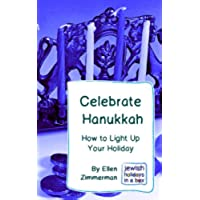 Celebrate Hanukkah: How to Light Up Your Holidays (English Edition)