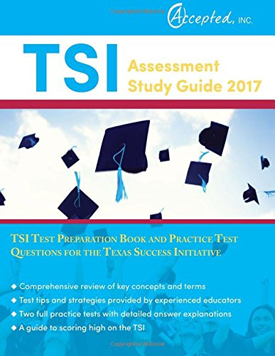 tsi-assessment-study-guide-2017-tsi-test-preparation-book-and-practice-test-questions-for-the-texas-