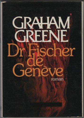 Dr Fischer De Geneve [Pdf/ePub] eBook