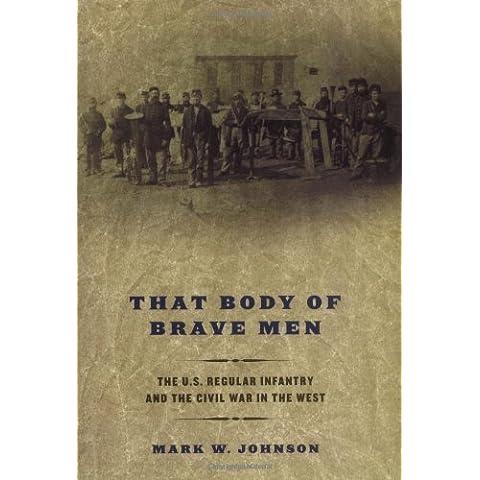 That Body of Brave Men: The U.S.