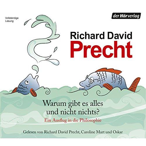 Buchseite und Rezensionen zu 'Warum gibt es alles und nicht nichts?' von Richard David Precht