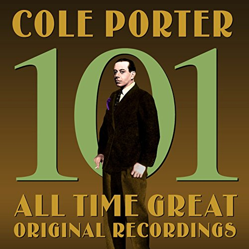 Cole Porter: 101 All Time Greats