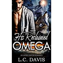 His Reclaimed Omega (The Mountain Shifters Book 9)
