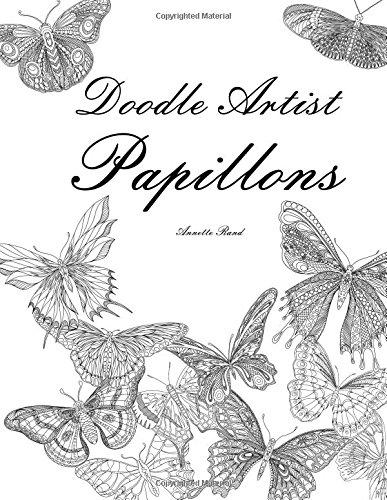 Doodle Artist - Papillons: Livre de coloriage pour adultes