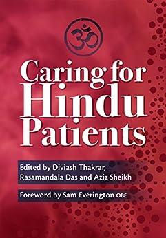 Caring For Hindu Patients por Diviash Thakrar epub