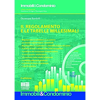Il Regolamento E Le Tabelle Millesimali. Con Cd-Rom