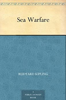 Sea Warfare by [Kipling, Rudyard]